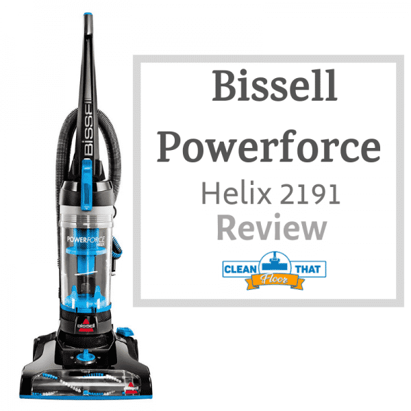 Bissell Powerforce Helix 2191 Review Clean That Floor