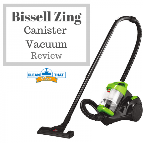 Bissell Zing Canister Vacuum Review Clean That Floor