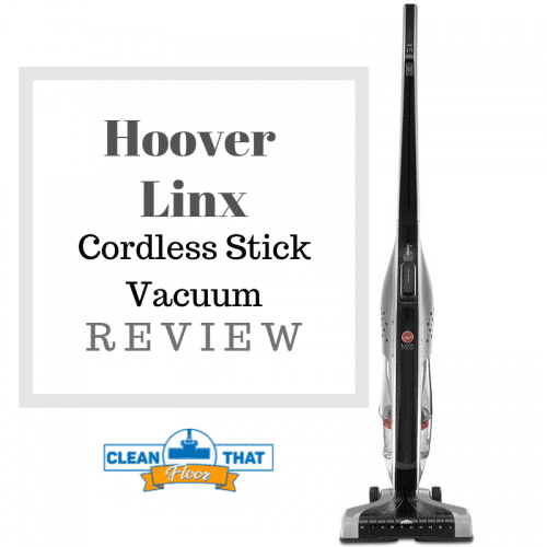 Hoover Linx Cordless Vacuum Review Clean That Floor